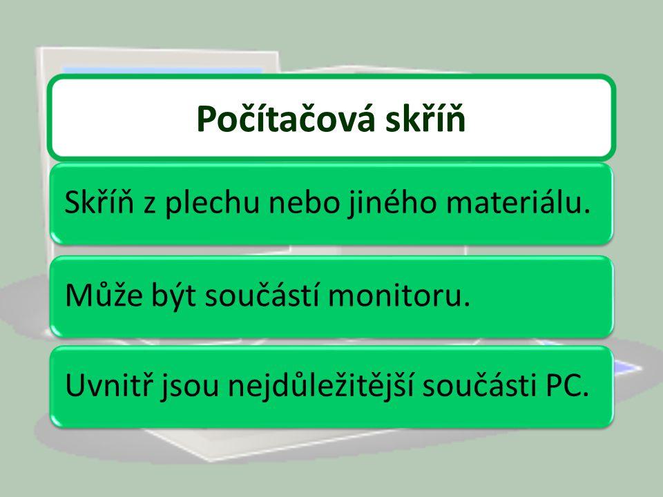 pevný disk pevný disk zvuková karta zvuková karta základní deska základní deska Označ správné řešení: