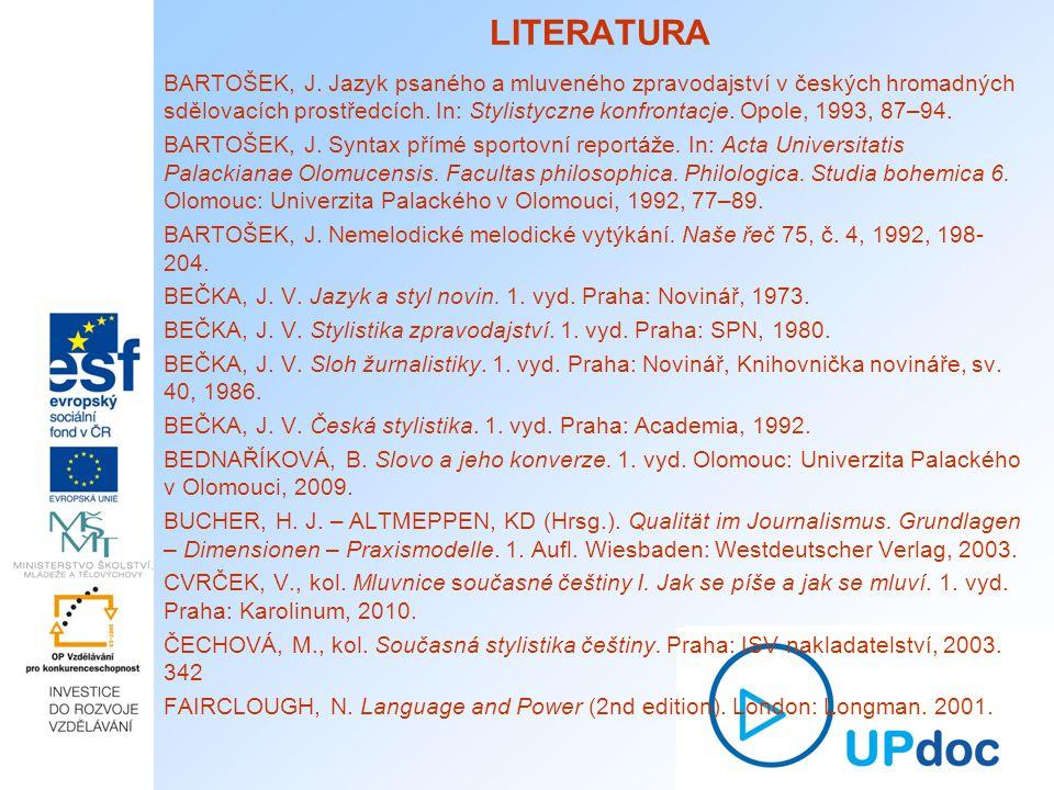 LITERATURA BARTOŠEK, J.