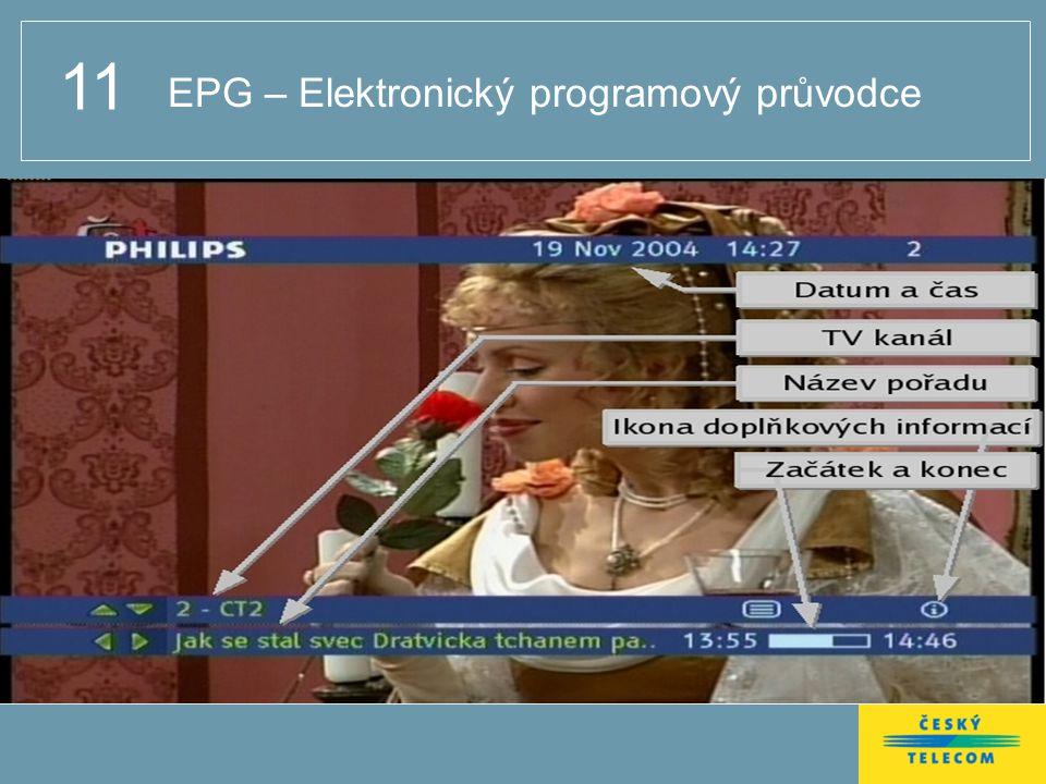 11 EPG – Elektronický programový průvodce
