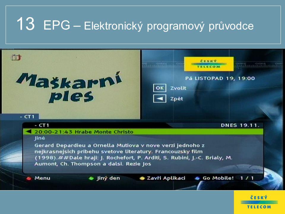 13 EPG – Elektronický programový průvodce