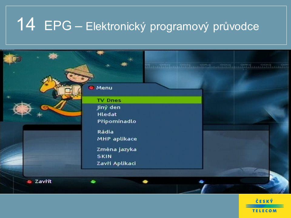 14 EPG – Elektronický programový průvodce