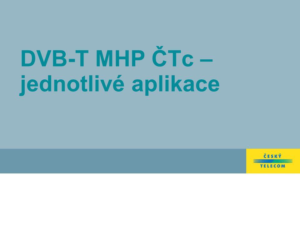 DVB-T MHP ČTc – jednotlivé aplikace
