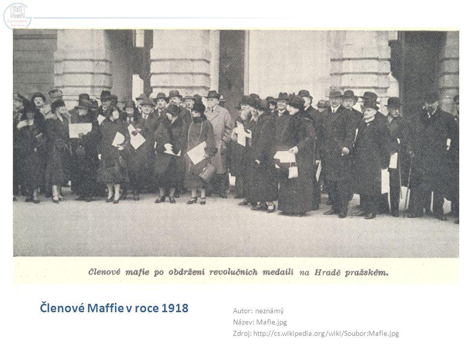 Členové Maffie v roce 1918 Autor: neznámý Název: Mafie.jpg Zdroj: http://cs.wikipedia.org/wiki/Soubor:Mafie.jpg