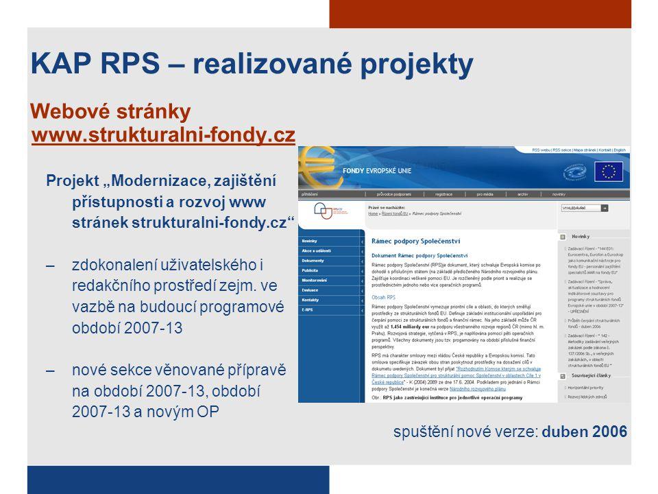 """KAP RPS – realizované projekty Webové stránky www.strukturalni-fondy.cz Projekt """"Modernizace, zajištění přístupnosti a rozvoj www stránek strukturalni"""