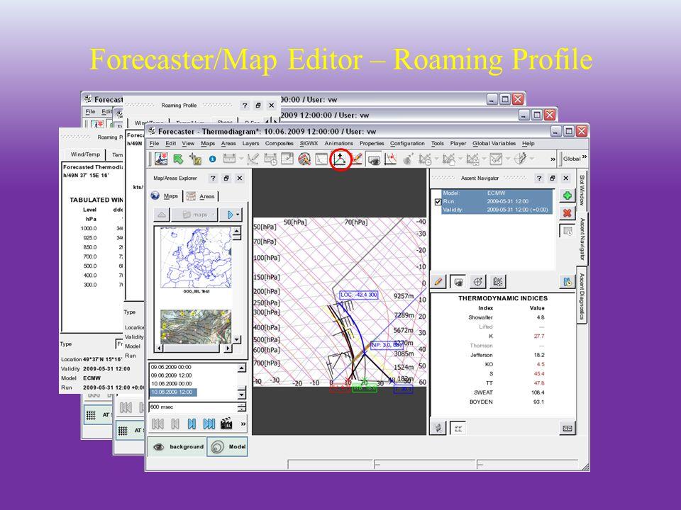 Forecaster/Map Editor – Roaming Profile