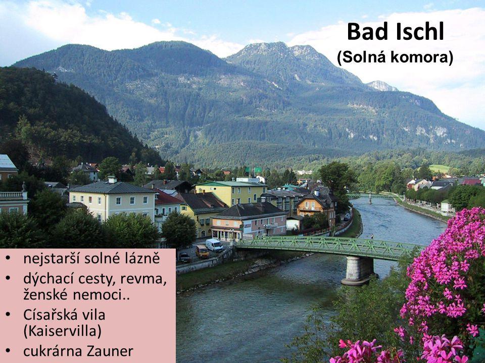 Bad Ischl (Solná komora) nejstarší solné lázně dýchací cesty, revma, ženské nemoci.. Císařská vila (Kaiservilla) cukrárna Zauner