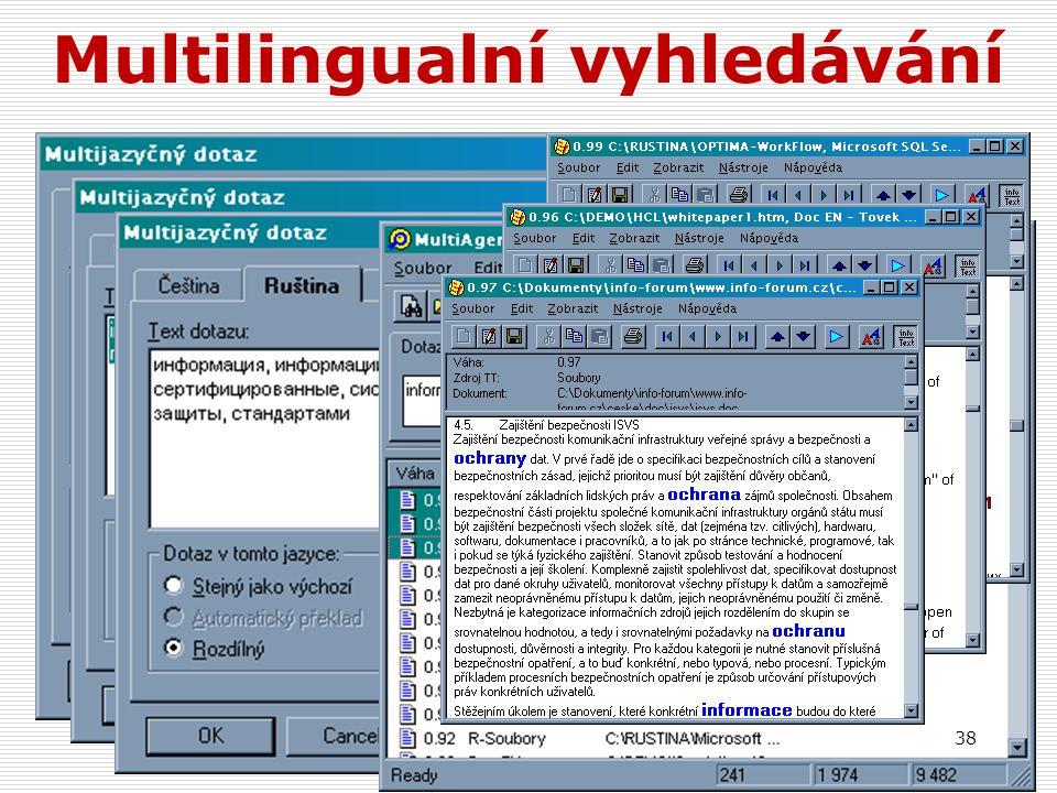 38 Multilingualní vyhledávání
