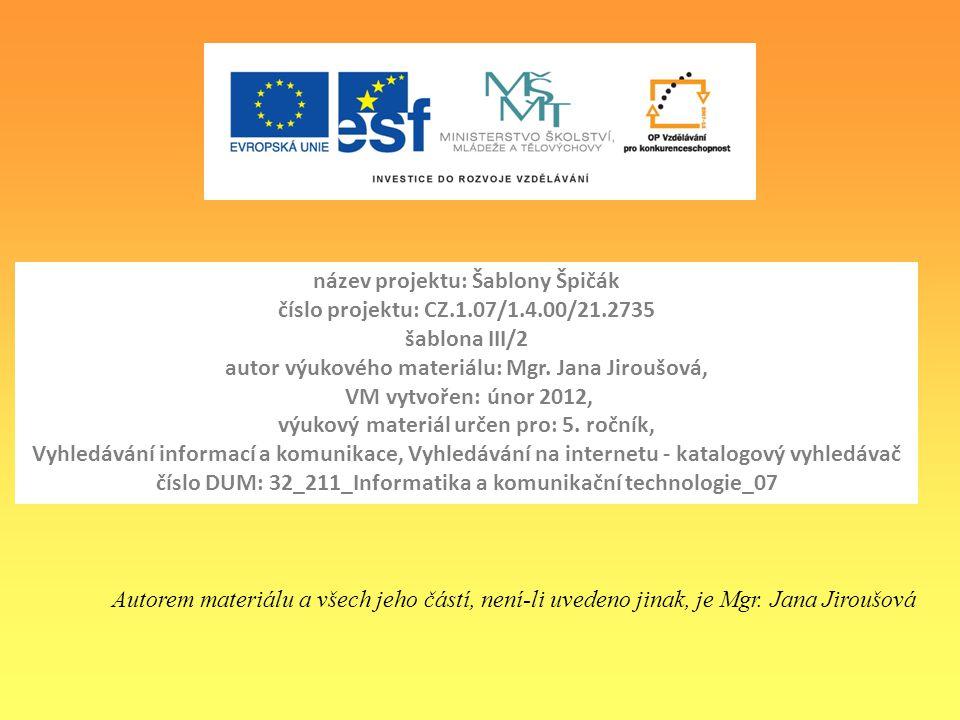www.seznam.cz www.centrum.cz www.atlas.cz Vyhledejte postupně na jednotlivých serverech aktuální zpravodajství a vyberte jednu zprávu, která je pro vás nejzajímavější a kterou sdělíte ostatním spolužákům.
