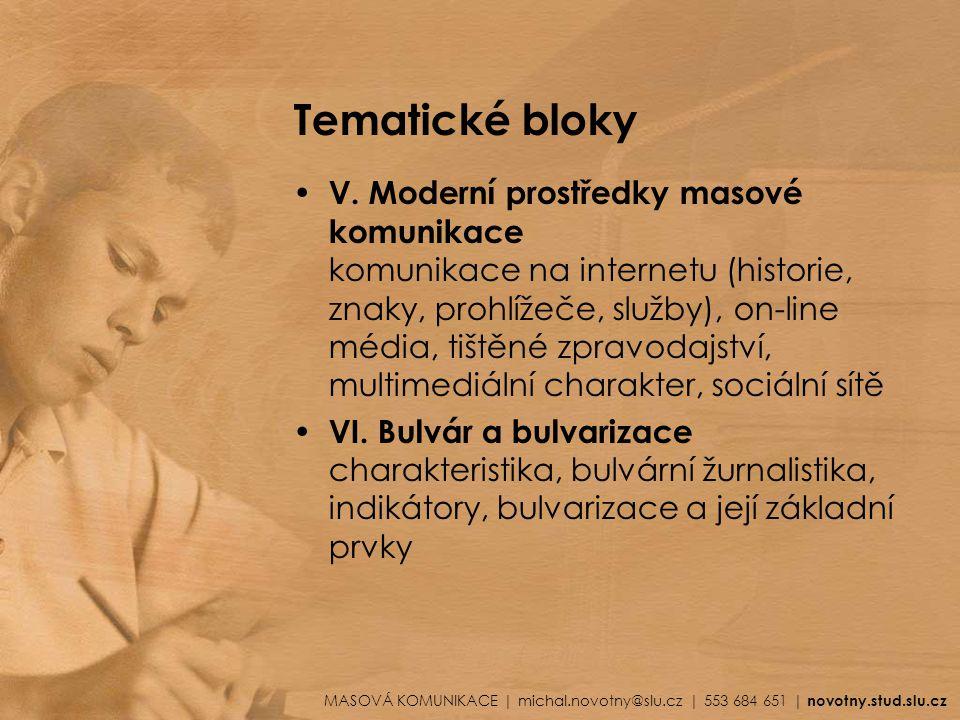 Studijní materiály BEDNÁŘ, Vojtěch.Internetová publicistika.