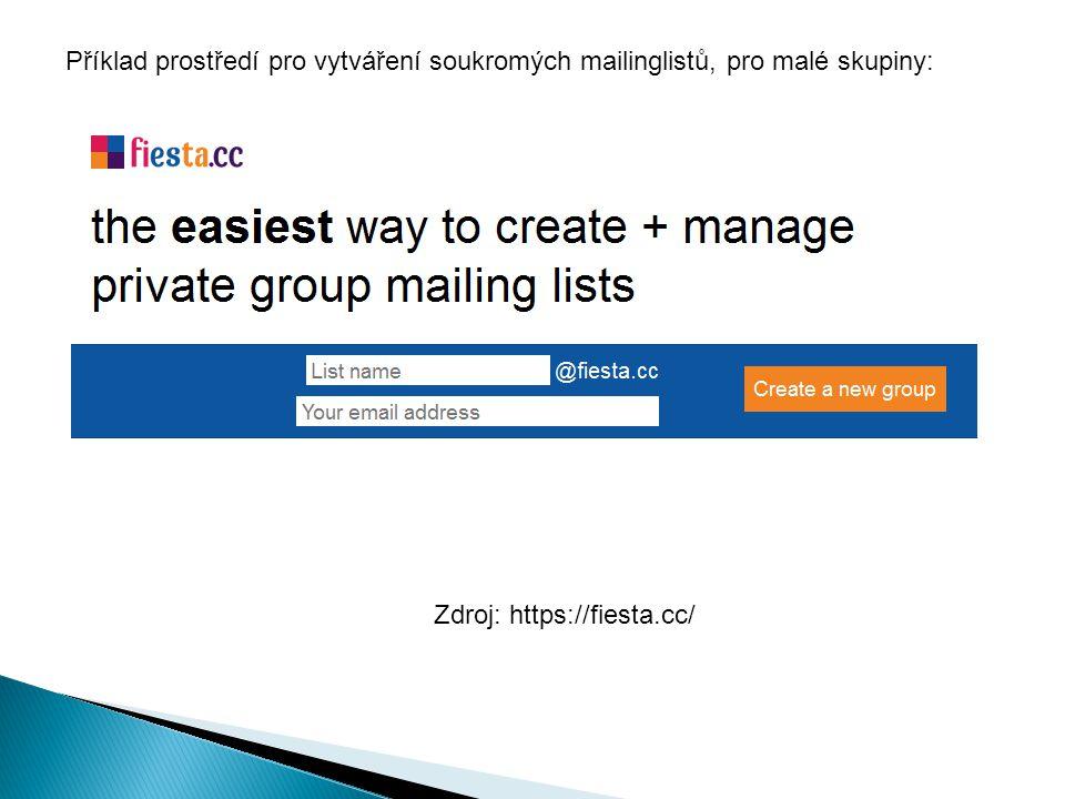 Příklad prostředí pro vytváření soukromých mailinglistů, pro malé skupiny: Zdroj: https://fiesta.cc/