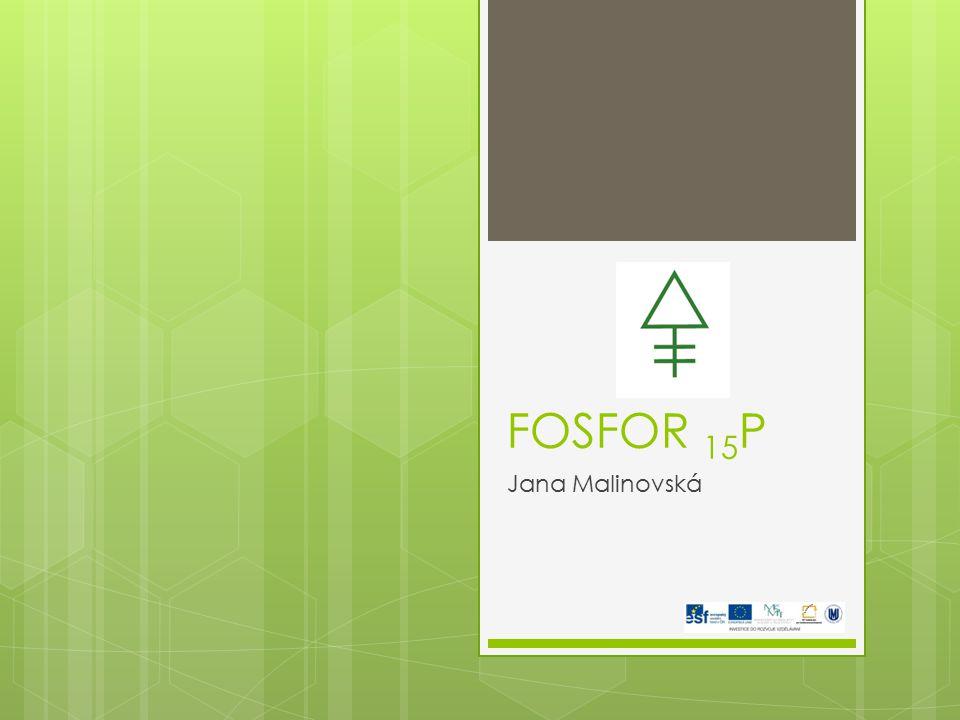 FOSFOR 15 P Jana Malinovská