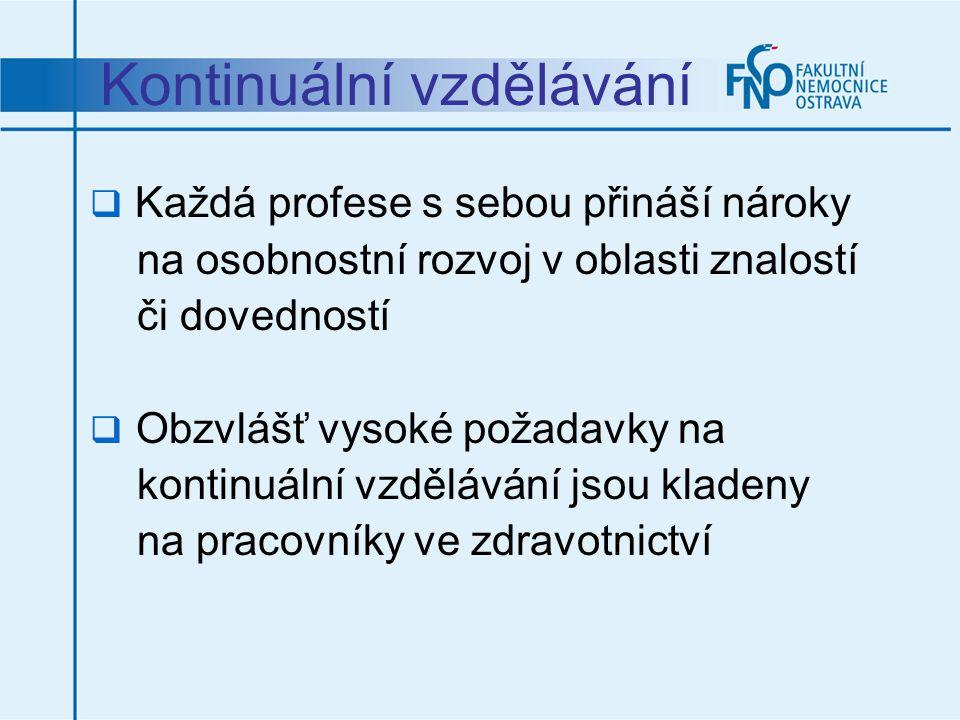 Předávání znalostí  Odborné kurzy  Péče o nemocné se stomií ve spolupráci s Conva-Tec akademií  Hojení ran ve spolupráci s Aescuklap akademií