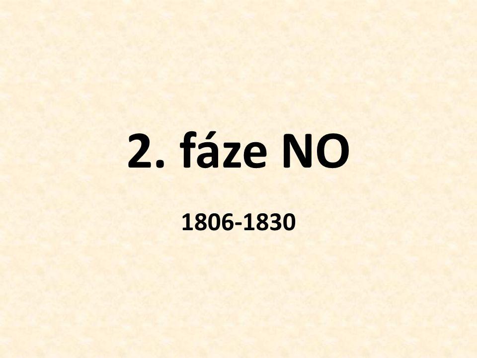 2. fáze NO 1806-1830