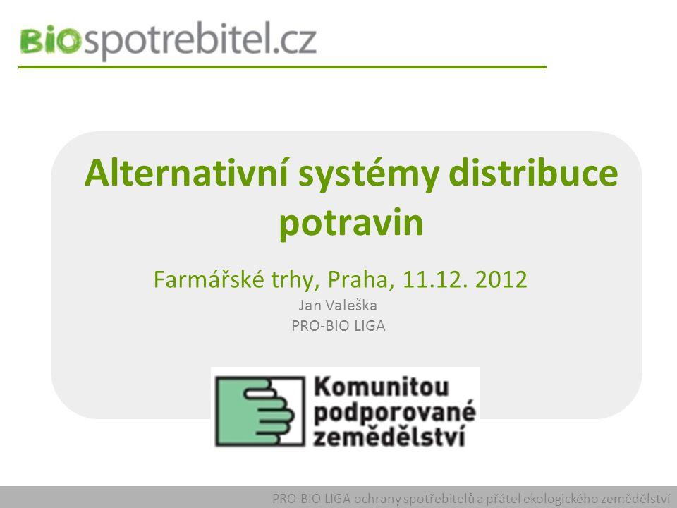 Alternativní systémy distribuce potravin Farmářské trhy, Praha, 11.12.