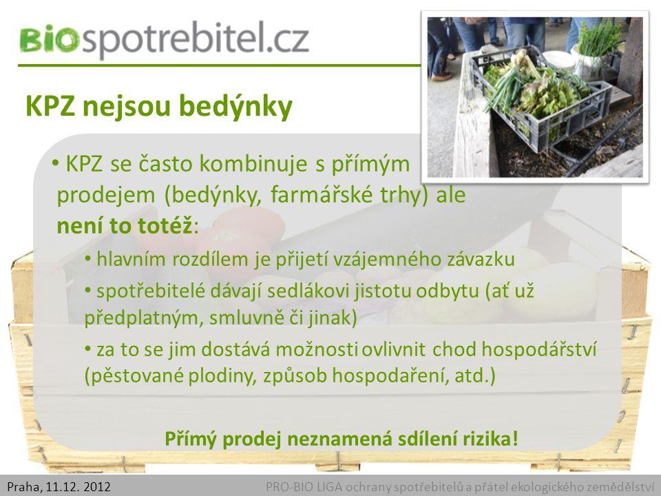 KPZ nejsou bedýnky PRO-BIO LIGA ochrany spotřebitelů a přátel ekologického zemědělstvíPraha, 11.12.