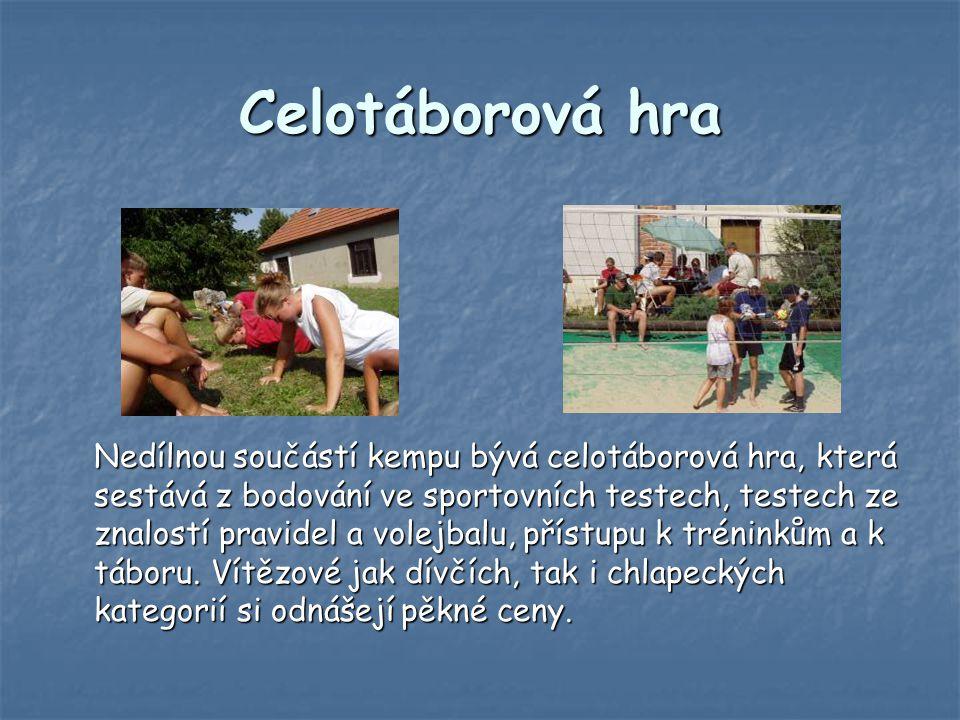Jiné sportovní aktivity Veselým zpestřením tábora bývají i nevolejbalové činnosti, jako jsou různé hry pro posilování týmové sounáležitosti.