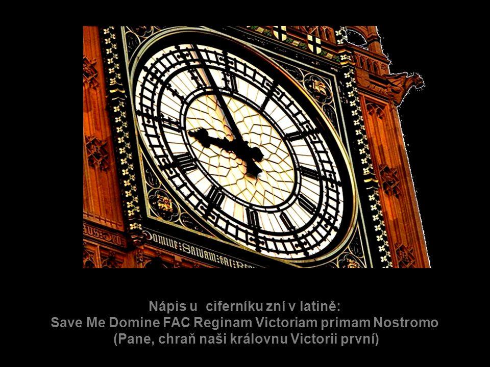 Nápis u ciferníku zní v latině: Save Me Domine FAC Reginam Victoriam primam Nostromo (Pane, chraň naši královnu Victorii první)