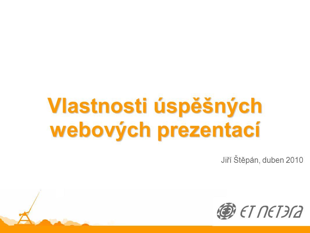 Jiří Štěpán, duben 2010 Vlastnosti úspěšných webových prezentací