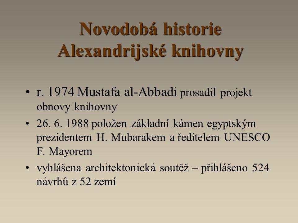 Novodobá historie Alexandrijské knihovny r.