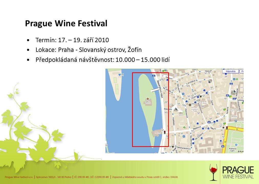 Prague Wine Festival V Praze doposud žádná srovnatelná akce neexistuje – nejvíce podobné jsou: –Prague Wine Week - probíhá v lednu pouze ve vybraných v pražských restauracích –Prague Food Festival – probíhá v květnu a je zaměřený na jídlo a gastronomii –Víno a destiláty – uskutečňuje se v dubnu a je primárně mezinárodním veletrhem pro obchodníky