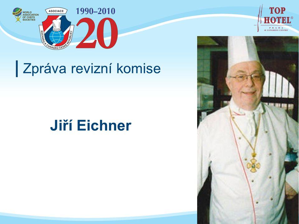 Zpráva revizní komise Jiří Eichner