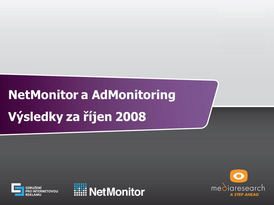 1 © Mediaresearch, a.s., 2008 NetMonitor a AdMonitoring Výsledky za říjen 2008