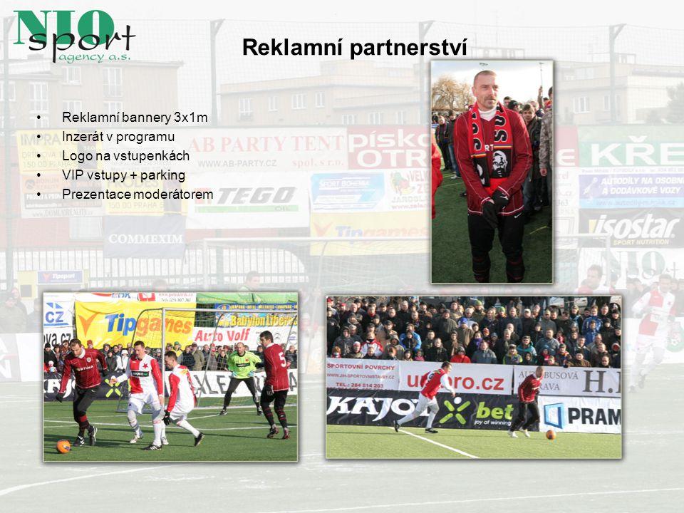 Reklamní bannery 3x1m Inzerát v programu Logo na vstupenkách VIP vstupy + parking Prezentace moderátorem Reklamní partnerství