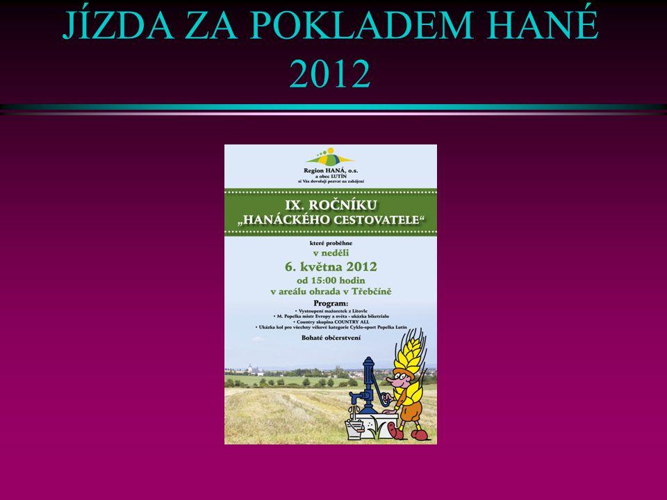 JÍZDA ZA POKLADEM HANÉ 2012