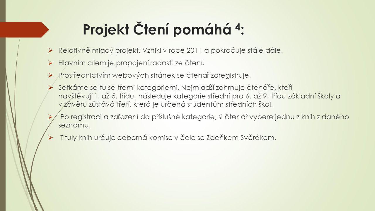 Projekt Čtení pomáhá 4 :  Relativně mladý projekt.