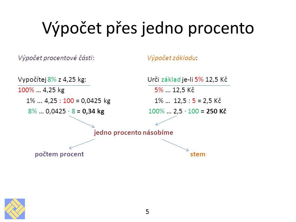 Výpočet počtu procent Vypočítej kolik procent je 36 ze 180: 100% …180 1% … 1,80 x%...