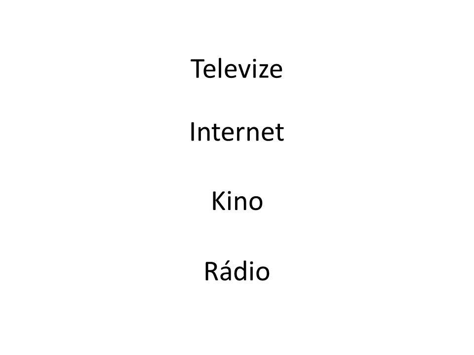 Televize Rádio Kino Internet