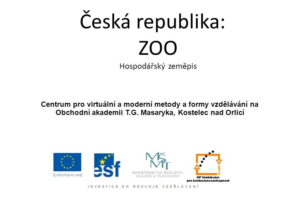 Česká republika: ZOO Hospodářský zeměpis Centrum pro virtuální a moderní metody a formy vzdělávání na Obchodní akademii T.G.