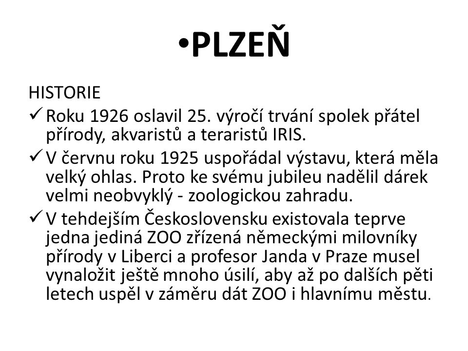 PLZEŇ HISTORIE Roku 1926 oslavil 25.