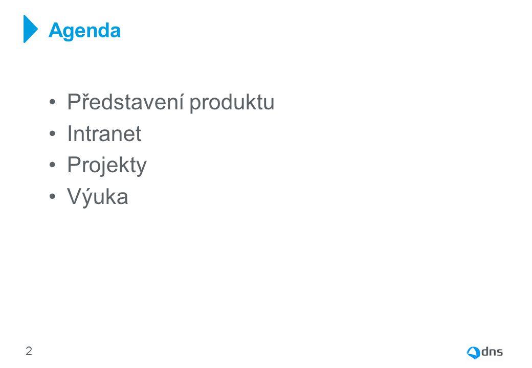 Představení produktu Intranet Projekty Výuka Agenda 2