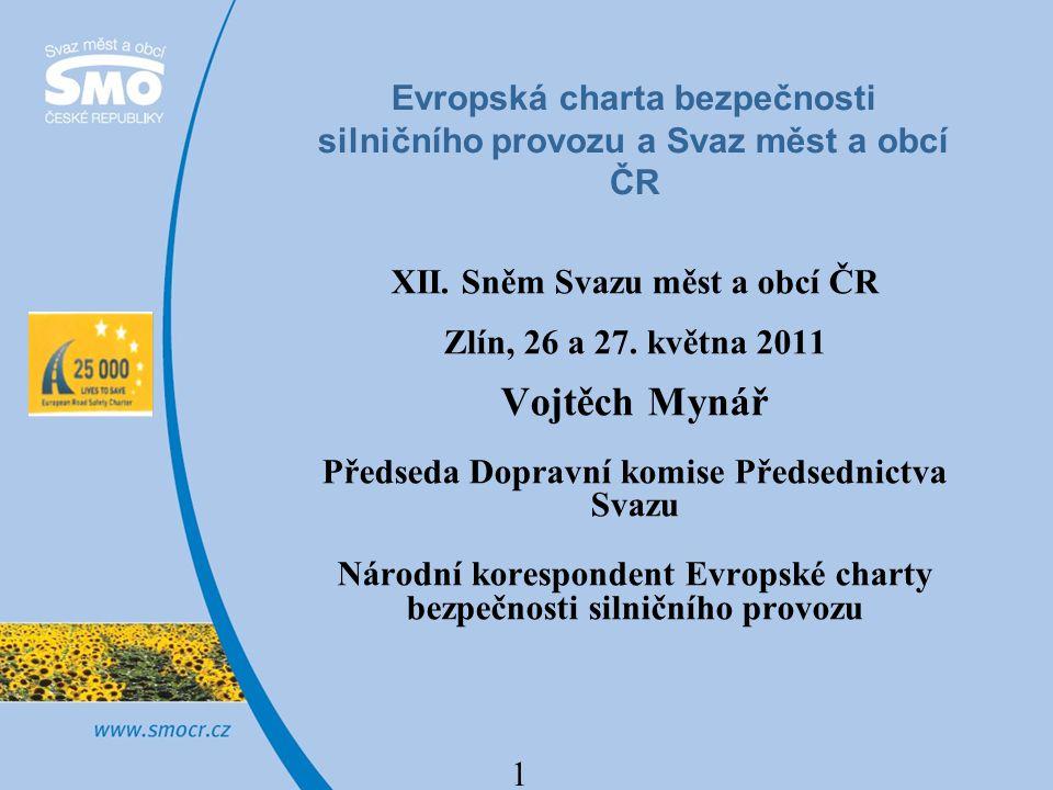 1 Evropská charta bezpečnosti silničního provozu a Svaz měst a obcí ČR XII.