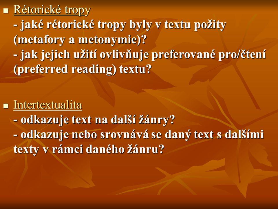 Rétorické tropy - jaké rétorické tropy byly v textu požity (metafory a metonymie).