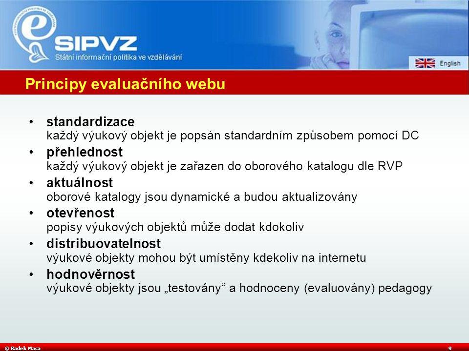 © Radek Maca10 Nový Evaluační web SIPVZ (k 1.12.