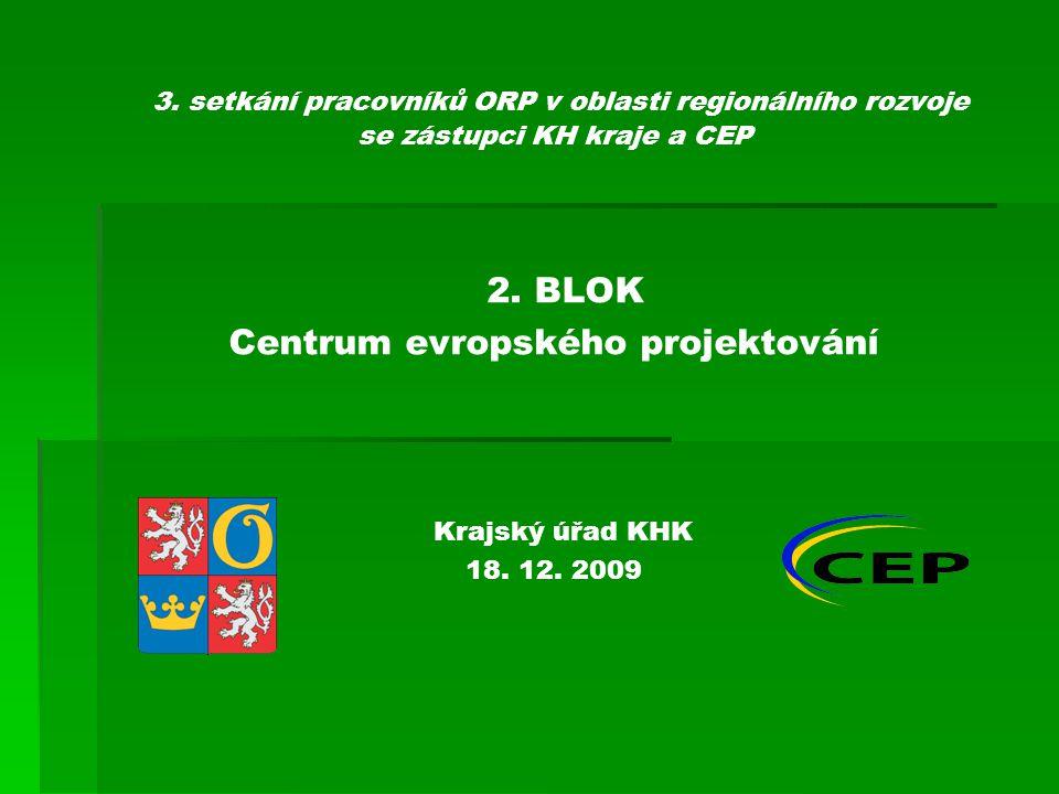 3.setkání pracovníků ORP v oblasti regionálního rozvoje se zástupci KH kraje a CEP 2.