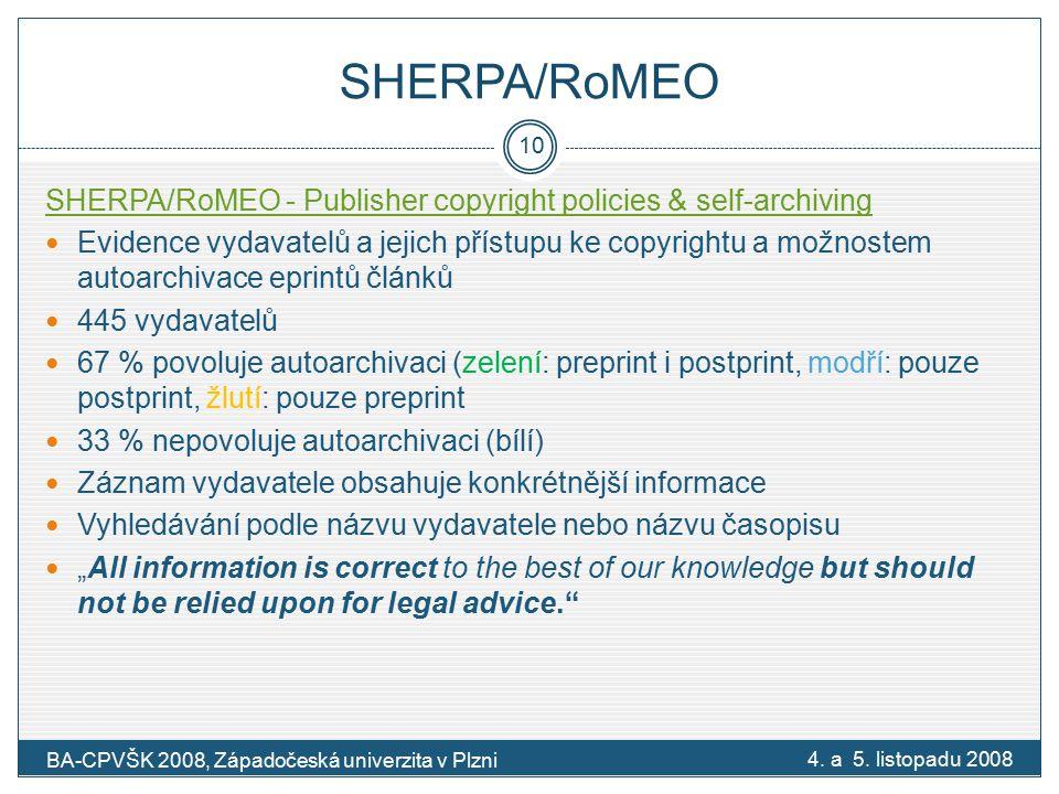 """SHERPA/RoMEO SHERPA/RoMEO - Publisher copyright policies & self-archiving Evidence vydavatelů a jejich přístupu ke copyrightu a možnostem autoarchivace eprintů článků 445 vydavatelů 67 % povoluje autoarchivaci (zelení: preprint i postprint, modří: pouze postprint, žlutí: pouze preprint 33 % nepovoluje autoarchivaci (bílí) Záznam vydavatele obsahuje konkrétnější informace Vyhledávání podle názvu vydavatele nebo názvu časopisu """"All information is correct to the best of our knowledge but should not be relied upon for legal advice. 4."""