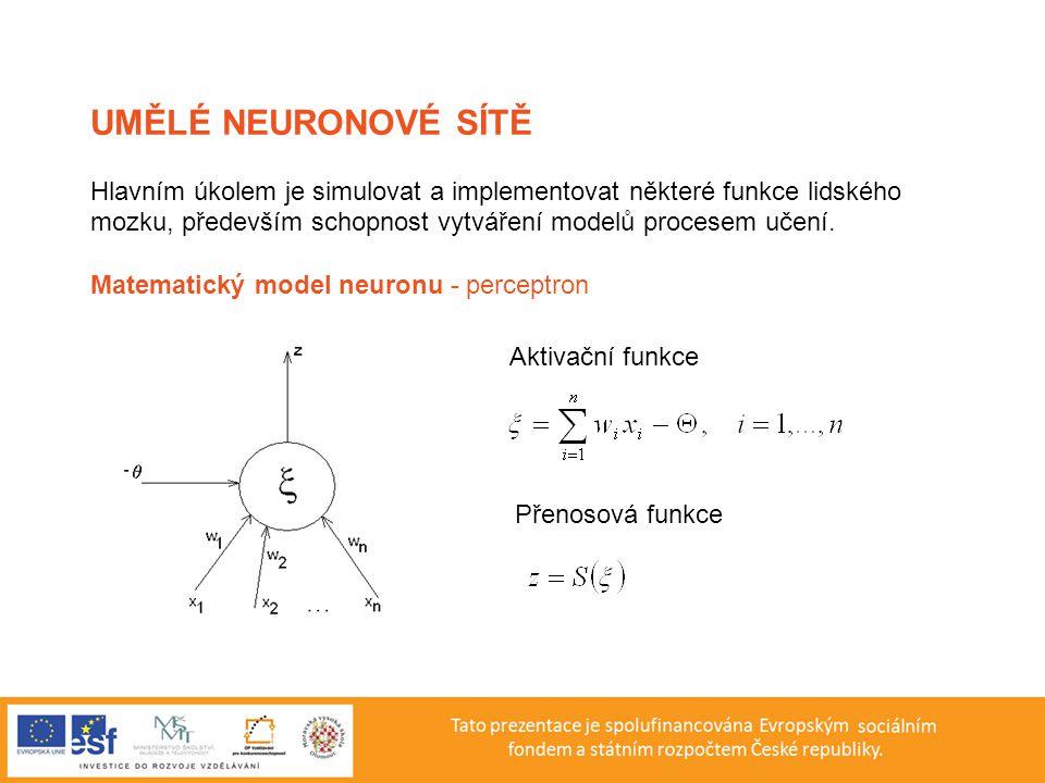 Hlavním úkolem je simulovat a implementovat některé funkce lidského mozku, především schopnost vytváření modelů procesem učení. Matematický model neur