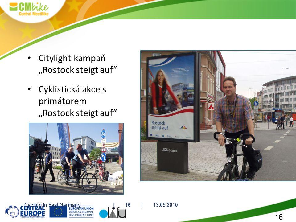 "16 Citylight kampaň ""Rostock steigt auf Cyklistická akce s primátorem ""Rostock steigt auf Cycling in East Germany| 16 | 13.05.2010"