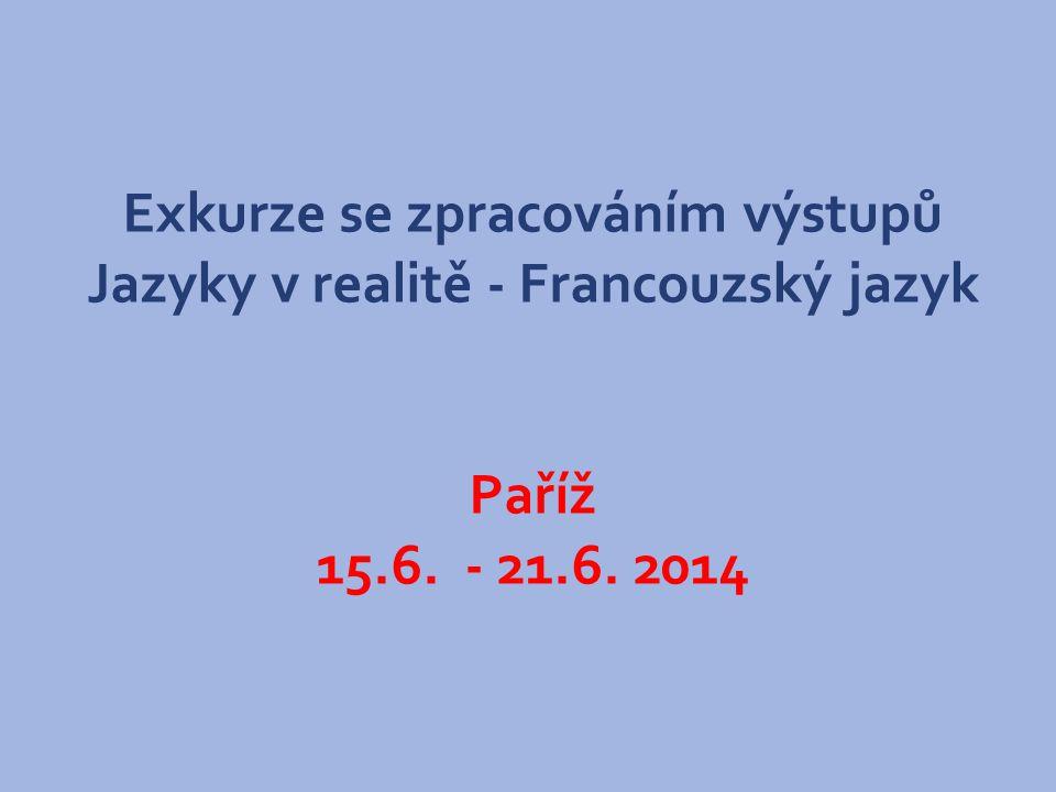 PO ŠKOLE DO ŠKOLY CZ 1.07/1.1.32/02.0006 Pozvánka na EXKURZI PAŘÍŽ – historická i dnešní ve dnech 15.