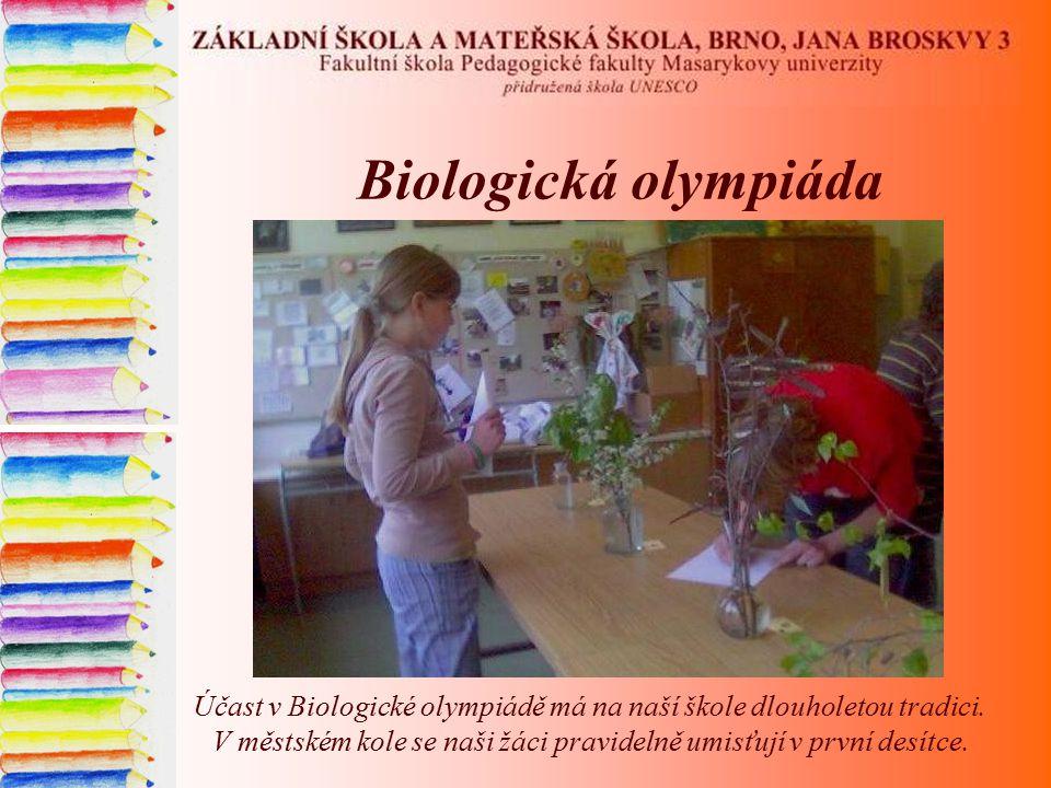 Biologická olympiáda Účast v Biologické olympiádě má na naší škole dlouholetou tradici. V městském kole se naši žáci pravidelně umisťují v první desít