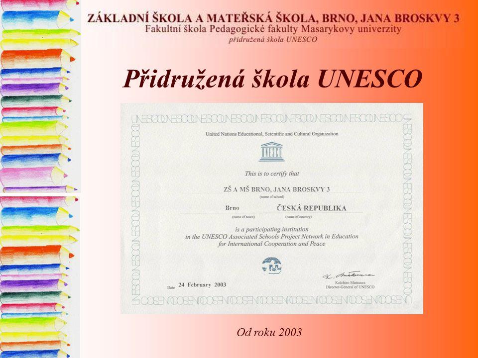 Přidružená škola UNESCO Od roku 2003