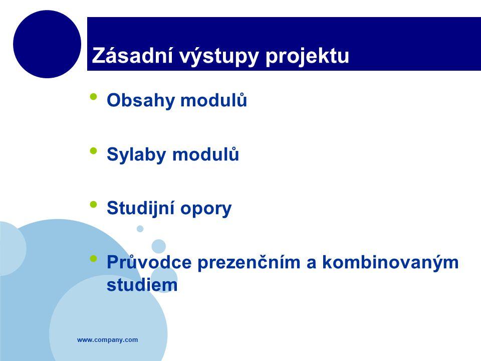 www.company.com Zásadní výstupy projektu Obsahy modulů Sylaby modulů Studijní opory Průvodce prezenčním a kombinovaným studiem