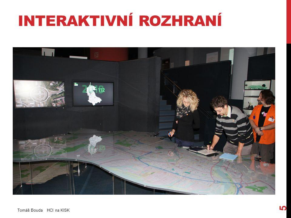 PROTOTYP -Nemusí být kompletní -Měl by být lehce změnitelný Tomáš Bouda HCI na KISK 26
