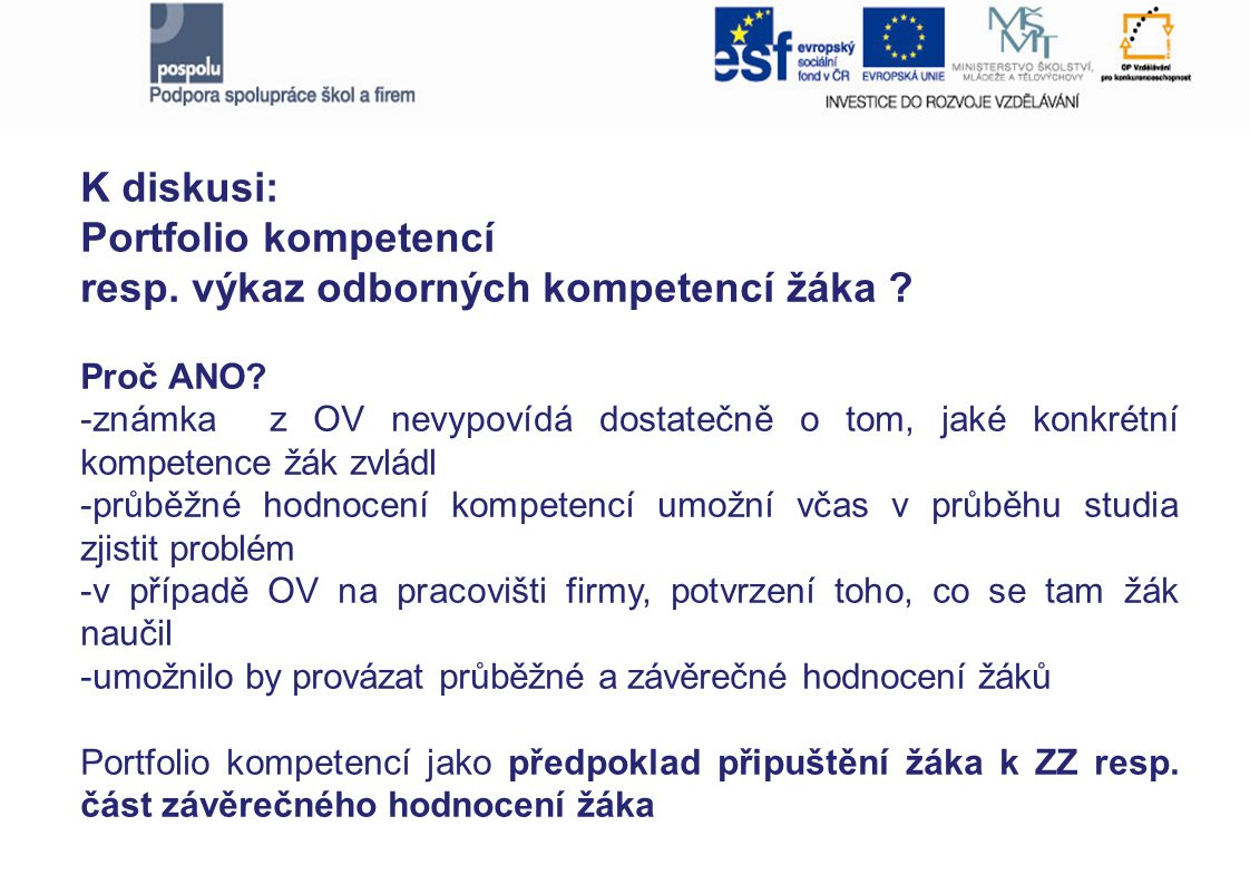 K diskusi: Portfolio kompetencí resp. výkaz odborných kompetencí žáka .