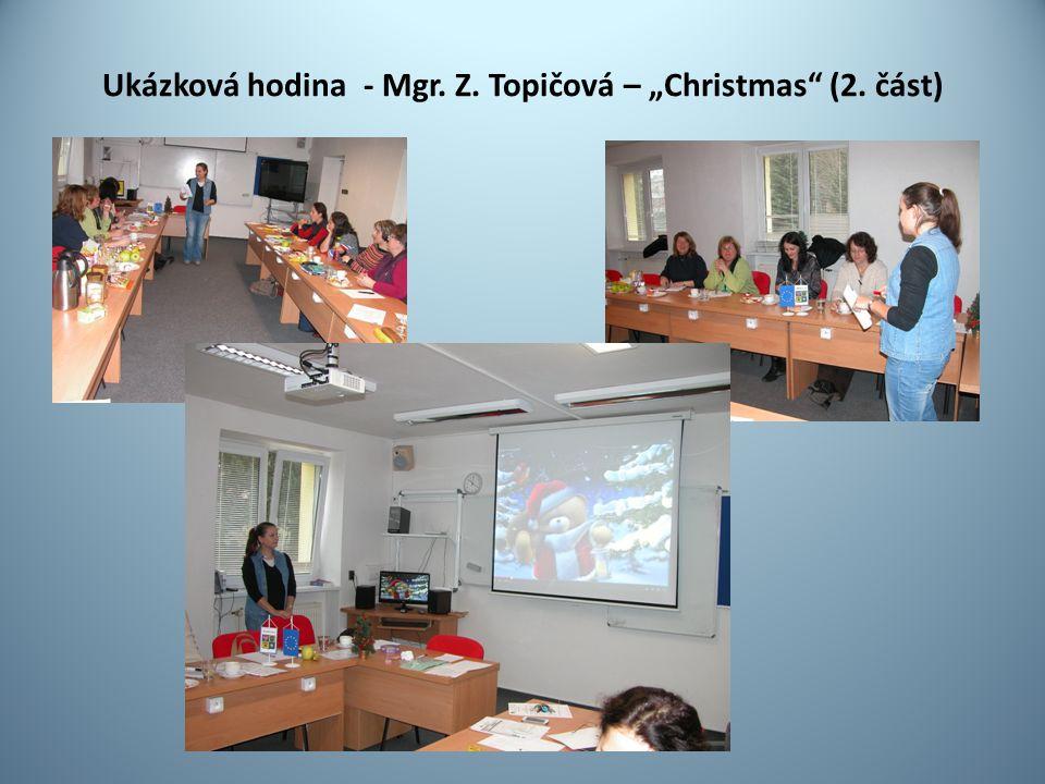 """Ukázková hodina - Mgr. Z. Topičová – """"Christmas (2. část)"""