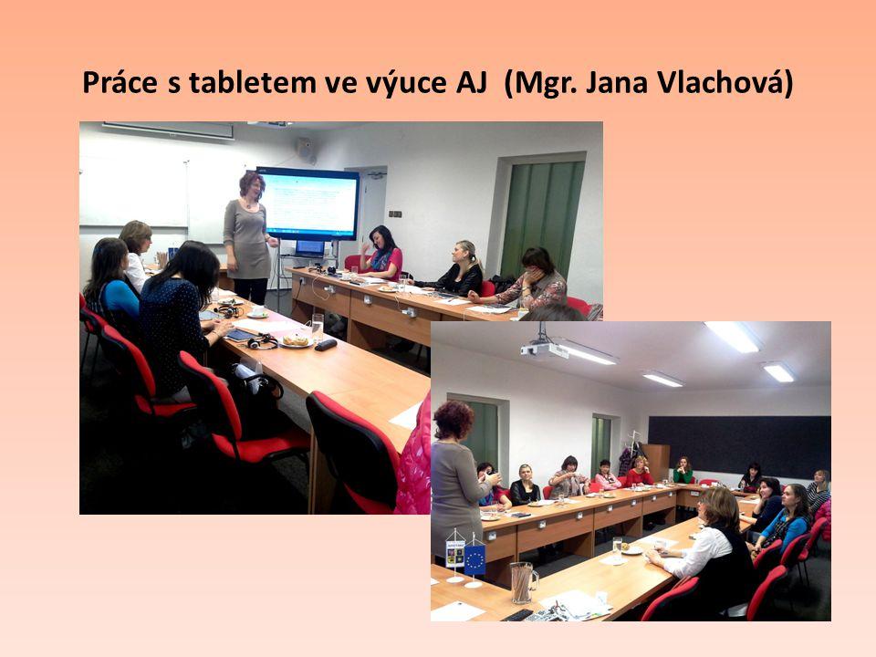 Práce s tabletem ve výuce AJ (Mgr. Jana Vlachová)