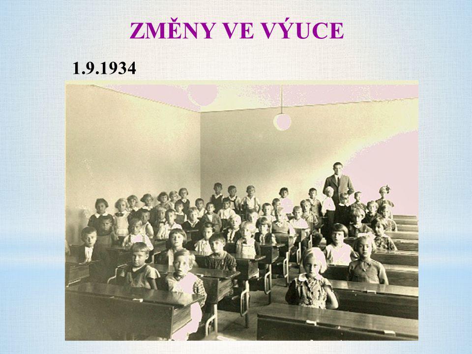 ZMĚNY VE VÝUCE 1.9.1934